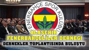 Alaşehir'li Fenerbahçe'liler Dernekler Toplantısında