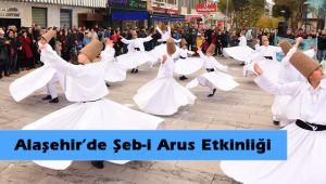 Hz. Mevlana Alaşehir'de alışılmışın dışında güzel bir etkinlik ile anıldı