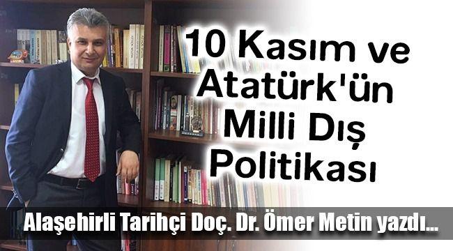 10 Kasım ve Atatürk'ün Milli Dış Politikası