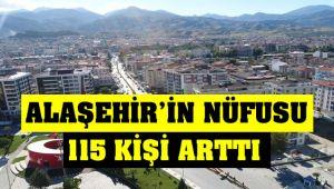 Alaşehir'in Nüfusu 115 Kişi Arttı
