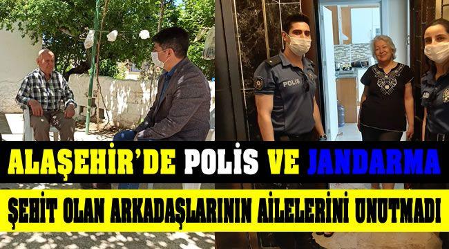 Alaşehir'de Polis ve Jandarma'dan Şehit Arkadaşlarının Ailelerine Ramazan Bayramı Ziyareti