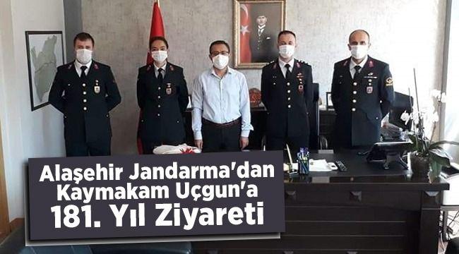 Alaşehir İlçe Jandarma'dan Kaymakam Uçgun'a 181. Yıl Dönümü Ziyareti