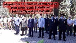 Alaşehir'de 15 Temmuz Demokrasi ve Milli Birlik Günü Etkinlikleri Şehitlik Ziyareti İle Başladı