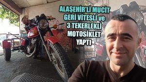 Alaşehir'li mucit geri vitesli ve üç tekerlekli motosiklet yaptı