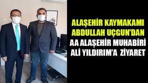 Alaşehir Kaymakamı Abdullah Uçgun AA Alaşehir Muhabiri Ali Yıldırım'ı bürosunda ziyaret etti.