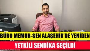 Alaşehir'de Büro Memur-Sen Yeniden Yetkili Sendika Seçildi