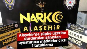 Alaşehir'de şüphe üzerine durdurulan zanlıdan uyuşturucu maddeler çıktı