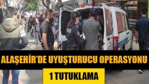 Alaşehir'de Uyuşturucu Operasyonunda 1 Kişi Tutuklandı